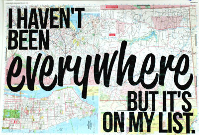 """Everywhere"" // acrylic typography on repurposed 15"" x 22"" atlas pages My second commissioned celebration of Susan Sontag's wonderful quote about traveling. Want one of your own? I can do ANY quote! (I read at a 5th grade level.) Stroll on over to my Etsy shop and pay me. Joyous apocalypse deals happening now!"