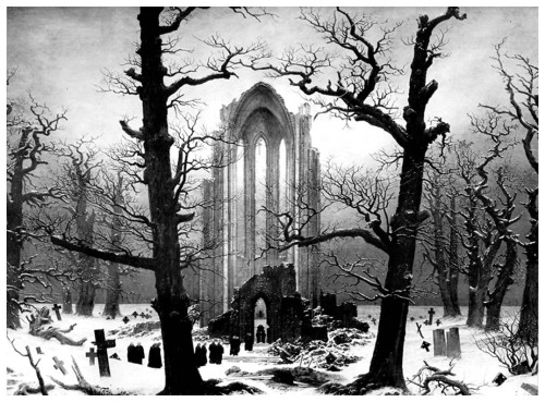 thewisestmoose:  Monastery Graveyard in the Snow, by Caspar David Friedrich