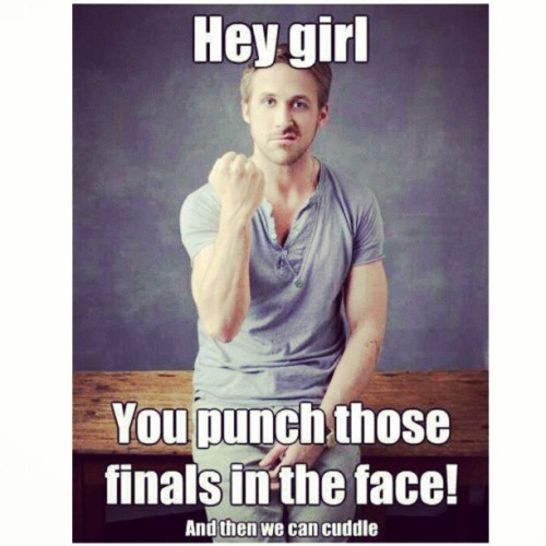 Final exams are here! Hope all goes well! #exams #gosling #study