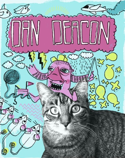 Dan Deacon poster.   (with a special appearance from my cat.)