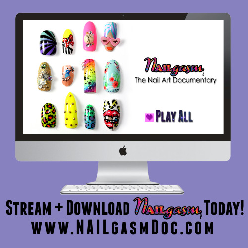 Did you know you can watch the world's first ever movie about nail art for just $1.99 right now at www.NAILgasmDoc.com???