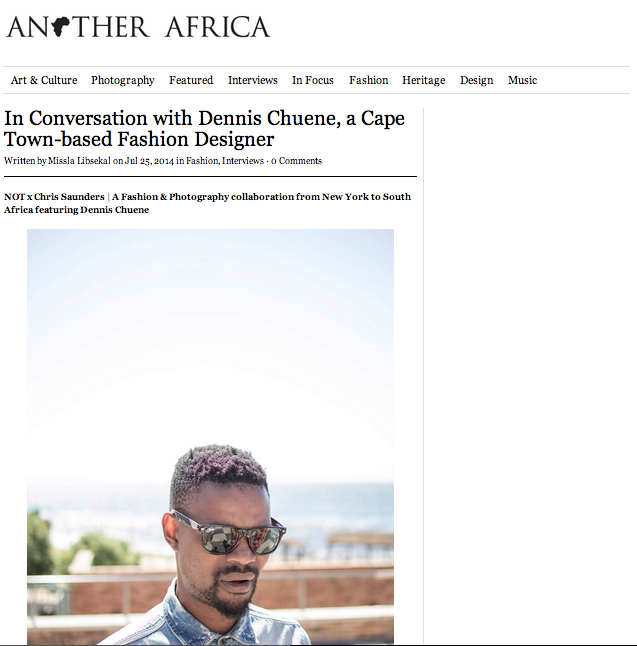 notxcs:  Exclusive Interview   Dennis Chuene Leading up to the New York exhibition, Another Africaintroduces the project and collaborators with a new exclusive interview each week. This week, click through to meet Dennis Chuene, the designer behind Vernac Bags who makes backpacks out of the ubiquitous China Bags.