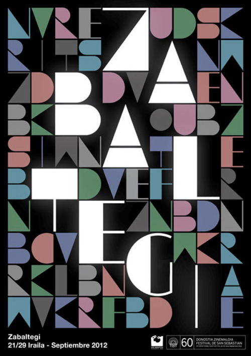 weandthecolor:  Typographic Poster Design Proposed typographic poster designs by Barcelona-based graphic design studio Roseta y Oihana for Festival de San Sebastián. More of the posters on WE AND THE COLORWATC//Facebook//Twitter//Google+//Pinterest