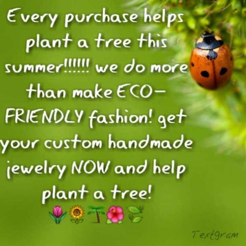 Defi Ink does more than fashion! For every purchase, a tree is planted this summer! #Animals #Tree #Planet #Reduce #Reuse #Recycle #Refuse save out planet, save our animals, save our people  It's bigger than you think