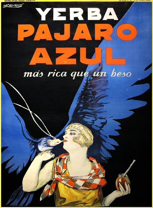 sisterwolf:  Blue Bird Yerba Mate, Argentina, 1930