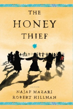 REVIEW: THE HONEY THIEFBy Nasaf Mazari & Robert Hillman   View Post