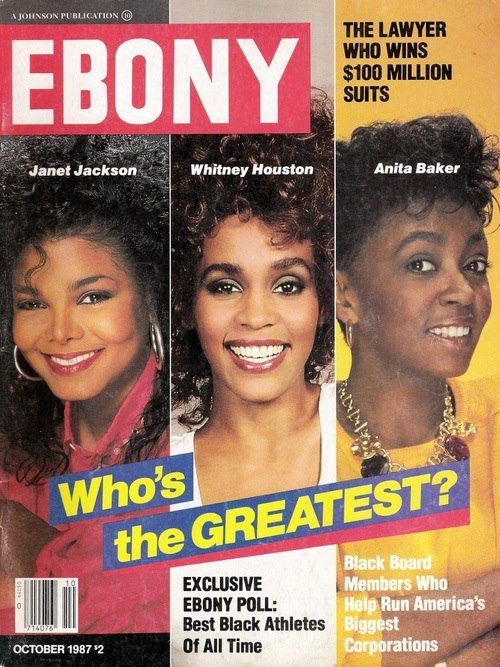 saturdaylove:  Who's the GREATEST? Janet, Whitney, Anita - Ebony Magazine, 1987
