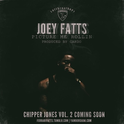 "ferrarifatts:  Thursday 3/21 3PM New Joey Fatts ""Picture Me Rollin"" Produced By @_cardo_ Chipper Jones Volume 2. Shoutout Chris San Jose for the Artwork."