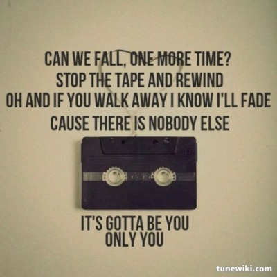 Gotta be you -1Dgotta be you Lyrics by One Direction