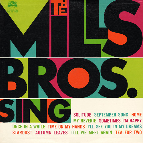 The Mills Bros. Sing, LP cover, 1960 Source: Project Thirty-Three