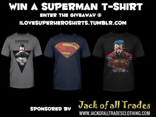 ilovesuperheroshirts:  Win A Superman T-shirt! Enter the Giveaway here