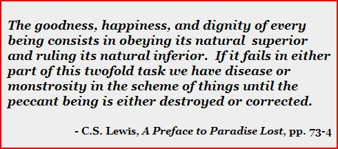 C.S. Lewis defending Order and Hierarchy quoted at Discarded Image Society