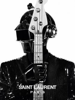 timvogue:  Daft Punk for Saint Laurent Paris When you thought that this couldn't get any better… Hedi Slimane taps Daft Punk for his latest Saint Laurent campaign. Ah-Mazing!