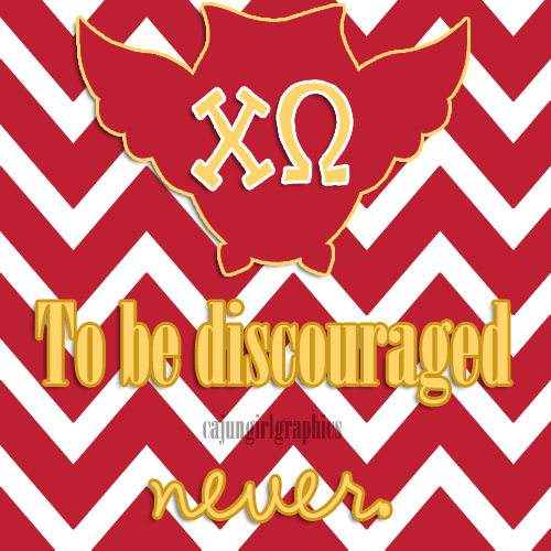 cajungirlgraphics:  Chi Omega's Motto.