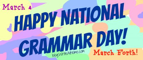 brianwasko:  Happy National Grammar Day!