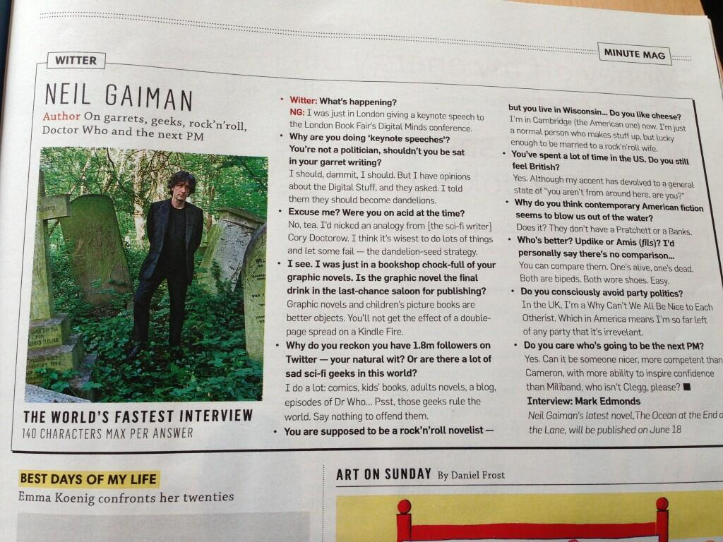 neil-gaiman:  This was posted on Twitter…  It's from the UK Sunday Times (can't see a link to it).  Fuck yeah, we rule the world! You tell that journalist, Gaiman! o/