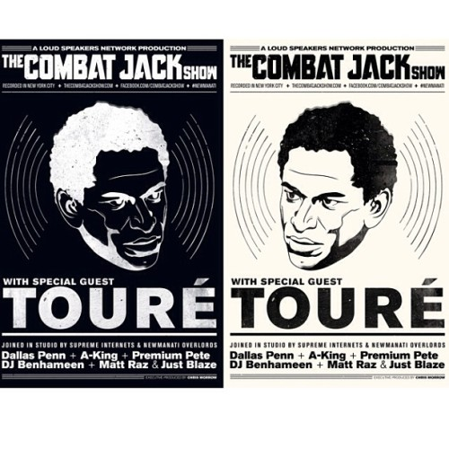 Peek at next @CombatJackShow Showbill feat. @Toure (by @theotisjones)