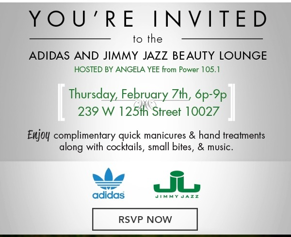 "Ladies, Enjoy a ""Pamper Day"" on Adidas Originals & Jimmy Jazz! Event is for NYC & NJ metro area only! RSVP at jimmyjazzevents@gmail.com"