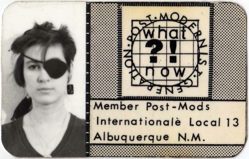 Interdisciplinary Eve Andrée Laramée's self-assigned Postmodernism ID card.