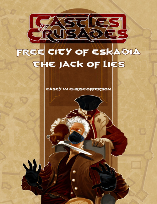 trolllord:  Free City of Eskadia: Jack of Lies! Cover.  Great Job Peter!