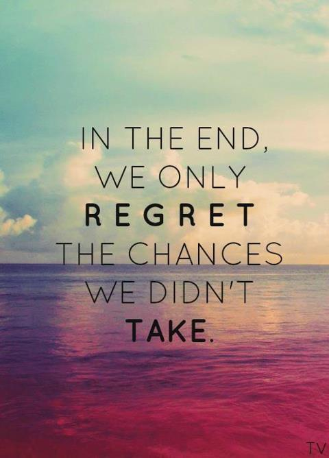 channel2013:  in the end, we only regret the chances we didn't take | via Tumblr on We Heart It. http://weheartit.com/entry/61294909/via/cathyhoang