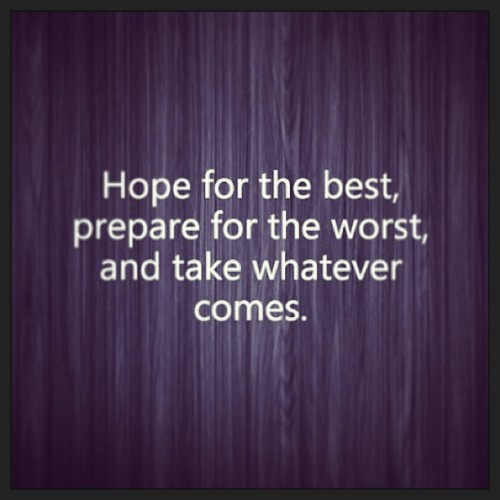 💟 #quote #hope #best #worst #bringit