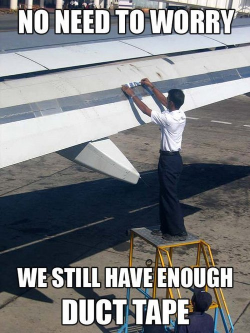 winglets:  ascottm:  airplanesdaily:  fortheloveofflight:  latestfunnystuff:  Funny Stuff | http://bit.ly/RzZBDG  SPEED TAPE  Ryanair ;)  The cargo holds on our Embraers are like 90% speedtape.. little metal bits sticking up everywhere :\  Actually kind of weird they're taping it off, since the slots in the flaps delay the flow detachment, so by taping off the lift is decreased?