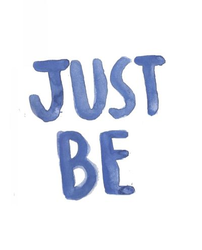 breathesweatrepeat:  allyfit:  JUST BE.  BE JUST.