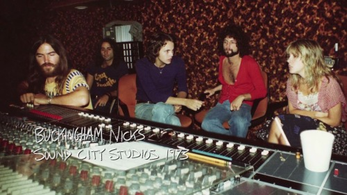 Buckingham Nicks 1973 Sound City Crying in the Night was the first song ever recorded on the board~