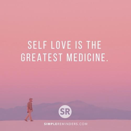 SimpleReminders quotes self love great medicine doctor help