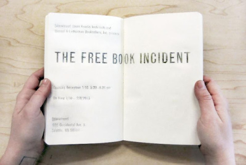 "The Free Book Incident (FBI), a month-long experiment & celebration of books & community.   Wessel & Lieberman Booksellers and Olson Kundig Architects have partnered to create a unique environment to celebrate the power of books and investigate what can happen when they are available for free. FBI is inspired in part by The Book Thing of Baltimore, an ongoing free book exchange whose ""mission is to put unwanted books into the hands of those who want them"".   Wessel & Lieberman will be donating the books and Olson Kundig will be creating the space, which will include a three-way kinetic bookshelf with pivoting sections that will activate a multitude of spaces - nooks, stages, long tables, etc. ""Our goal was to create an engaging environment that promotes access to books and allows visitors to interact with them in surprising ways,"" says intern architect and installation co-curator Adam Monkaba. For W&L the books became ""unwanted"" due to the tectonic shift in the book trade since the advent of online bookselling. Books that used to retail for $15-40 are no longer fit for the marketplace. Many of them have lost most of their ""value"" due to the flooding of the internet with inventory, both real and imagined, from all corners of the globe. The books remain perfectly serviceable, not beat up or damaged, and desirable (in the sense that if more people had the opportunity to actually ""see"" or happen upon the book they would want it).  We reached our tipping point.There is more value in releasing the books into our community then there is in offering them for sale. The Free Book Incident is a place for exploration, engagement, ideas, activity, conversation and ultimately, alchemy - all of it generated by the decommidification of books. Over the course of the month there will be a multitude of book-infused programming from all corners of the book universe. From people reading from books to people making art from them and everything in between.  Stay tuned here and to the [storefront] Olson Kundig Facebook page for the schedule as it becomes available.  The opening reception for The Free Book Incident is scheduled for January 10, 5:30-8:30pm. Food, drink, and nearly 2,000 free books, will be provided.  In addition to special events, [storefront] will be open Monday through Friday, 11:30am -1:30pm during which time visitors can browse for books.  Olson Kundig Architects will accept book donations during the installation on the ground floor of 159 S. Jackson Street, Seattle, WA 98104, M-F 8am-5pm  FBI will run from January 10th thru mid-February, and will be located in the Olson Kundig Storefront at 406 Occidental in Pioneer Square. You can have a look at previous installations at Olson Kundig's Storefront Facebook page and here is a video featuring Alan Maskin and Kirsten Murray talking about the firm's experimental work space.   [storefront] Olson Kundig from CreativeMornings/Seattle on Vimeo.  This is going to be memorable month.   If you are a book leaning organization or artist in or around the Seattle area and would like to participate in programming an event at FBI please contact me at michael@bookpatrol.net."