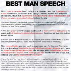 funnyordie:  Template for Any Best Man Speech Wedding season is upon us. And if you're a best man, we've got you covered. Read the whole template here!