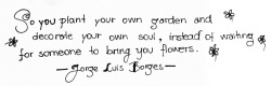 whitepaperquotes:  Jorge Luis Borges submited by arbolae
