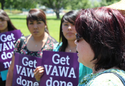 NCAI Urges Bipartisanship Action for Violence Against Women Act News has been circulating this week that a move could be made on the part of the Violence Against Women Act (VAWA) and the tribal provisions that are within it.