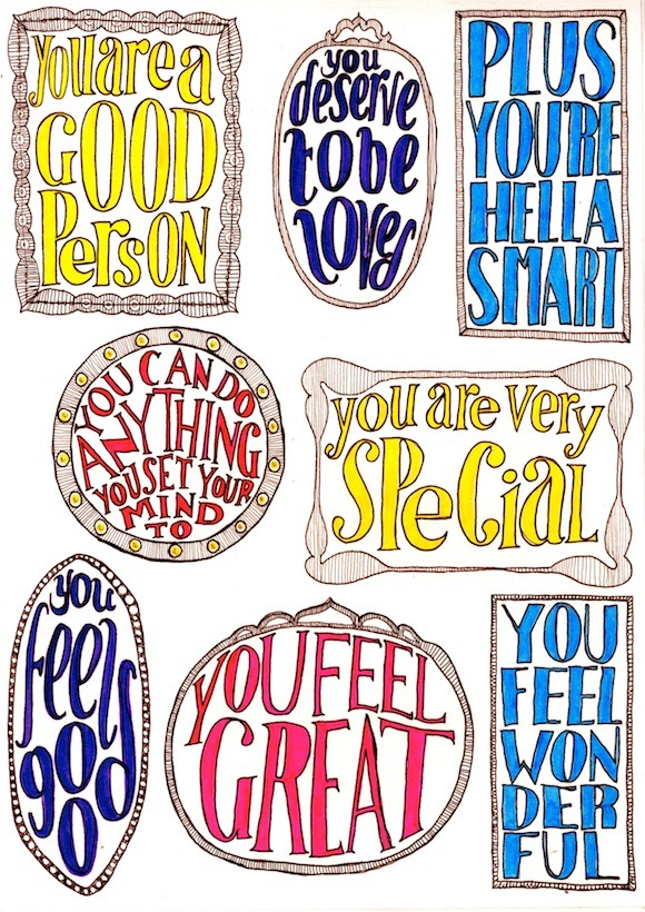 rookiemag:  Literally the Best Thing Ever: Daily Affirmations  For when you need to remind yourself how awesome you are.   Need to print that.