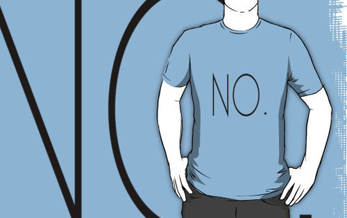 """NO."" T-Shirts & Hoodies by zachreed 