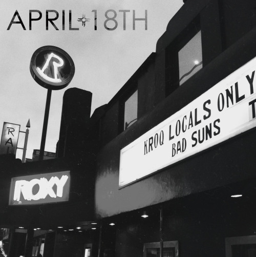 Playing The Roxy Theatre tomorrow night, as part of the KROQ Locals Only showcase. This is going to be a good one. First All-Ages Los Angeles show since January. We'll see you there at 7:00 P.M. http://www.youtube.com/watch?v=644S2iBIZBA Thx, Bad Suns