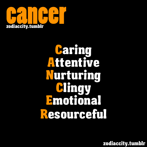 zodiaccity:  REPOST - Definition of Cancer.