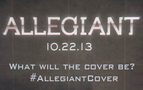 harpermedia:  epicreads:  Show us your vision of the Allegiant cover! Click here to download the title treatment with a transparent background to use with your designs! Don't forget to use the hashtag #AllegiantCover!  And this explains so much of the awesomeness popping up on our dash.