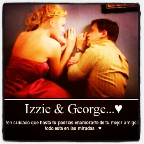 IZZie y Geoge !! #grey's #anatomy #so #cute #perfect !!