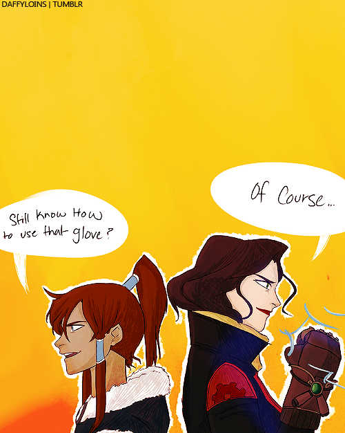 daffyloins:   Some Book 2 or so Korra and Asami. I really want to see these two kicking ass together because I know they'd make a great team!