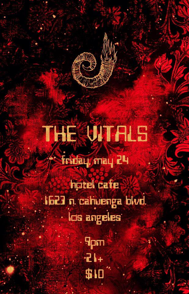 The Vitals live at Hotel Cafe. Playing as a two piece! Flyer by Casey Howard GentleHula.Tumblr.com