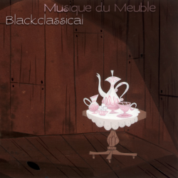 Pathmusick :: BLACKCLASSICAL :: Musique du Meuble :: Free Net Label since 2004, Net Label, Flac