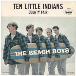 "The Beach Boys ""Ten Little Indians"" / ""County Fair"" Single - Capitol Records, US (1962)."