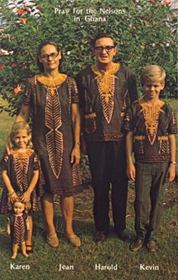 "bad-postcards:  PRAY FOR THE NELSONS ""Pray for the Nelsons in Ghana"" Karen, Baby Doll Karen, Jean, Harold, Kevin    The Nelsons in Ghana Baptist Mid-Missions    1) Pray for the Nelsons who are in Ghana. 2) Go to Ghana and pray for the Nelsons."