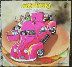 The Mothers - Just Another Band From L.A.    Happy Mother's Day!