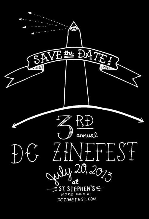 punkjoanofarc:  wearepioneerspress:  fanzines:  The date for the DC Zinefest has been announced - July 20th!  FUCKING COOL!  Suuuuuper psyched about this. I had SUCH an awesome time last year.