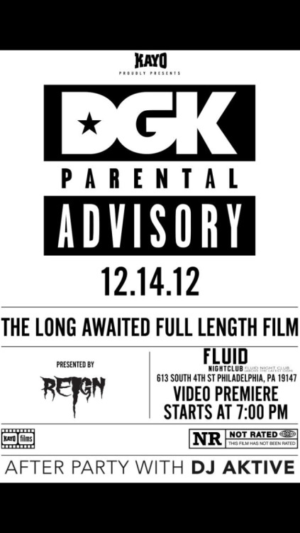 "Friday is the premier for the new DGK film ""Parental Advisory"". Showing with the pro team at 7.After party w @DjAktive"