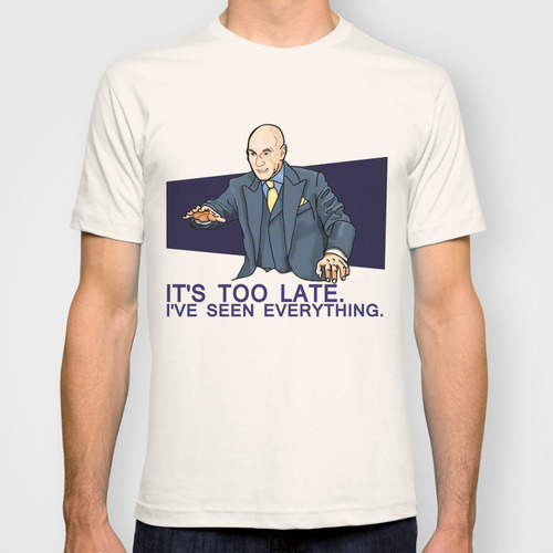 I've Seen Everything T-shirt by Firepower | Society6