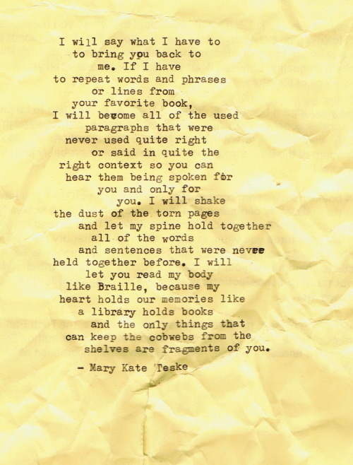marykateteske:  Typewriter Poem #151